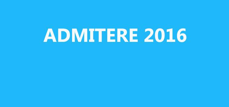 Admitere 2016 - etapa II